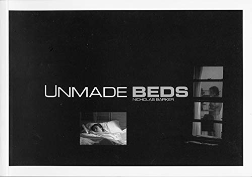 9781899235261: Unmade Beds: From the Feature Film by Nicholas Barker