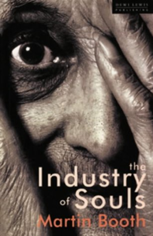 Industry of Souls (1899235515) by Booth, Martin