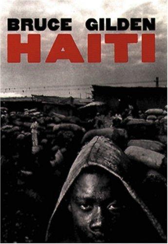 Haiti (Signed): Gilden, Bruce