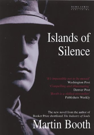 Islands of Silence: Martin Booth