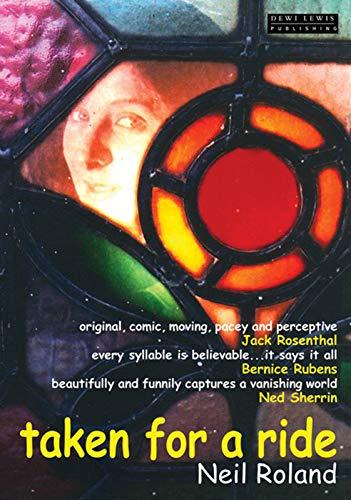 Taken for a Ride: A Novel: Neil Roland
