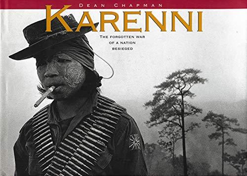 Karenni: The Forgotten War of a Nation: Chapman, Dean