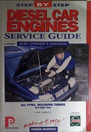 Diesel Car Engines: Service Guide (Porter Manuals): Porter Manuals