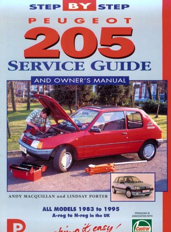 9781899238170: Peugeot 205 Service Guide and Owner's Manual (Porter manuals)