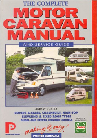 9781899238200: Complete Motor Caravan Manual and Service Guide (Porter Manuals)
