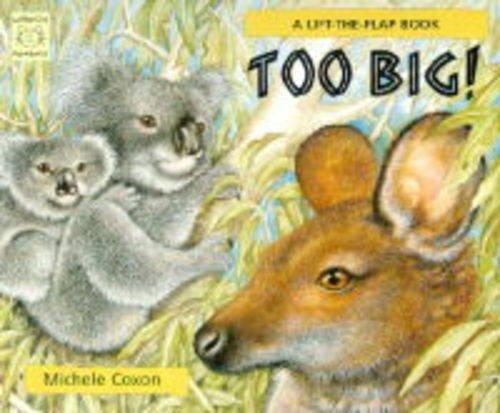 9781899248698: Too Big!: A Lift-the-flap Book