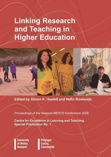 9781899274383: Linking Research and Teaching in Higher Education 2009: Proceedings of the Newport NEXUS Conference