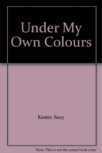 9781899293636: Under My Own Colours