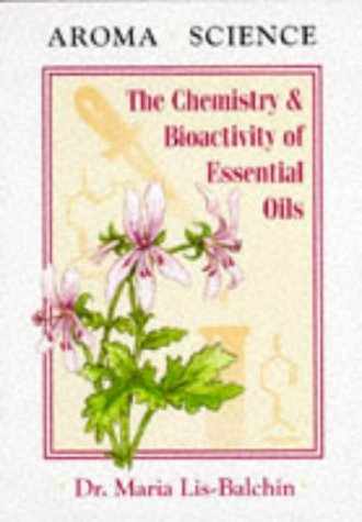 9781899308033: Aroma Science: Chemistry and Bioactivity of Essential Oils