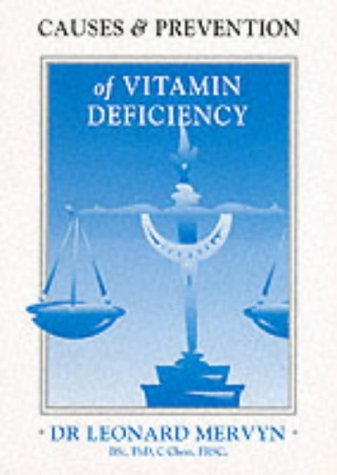 9781899308118: Causes and Prevention of Vitamin Deficiency