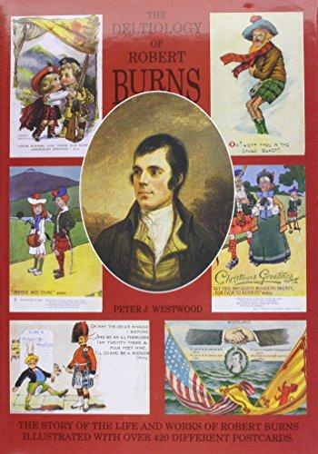 The Deltiology of Robert Burns: Westwood, Peter J.