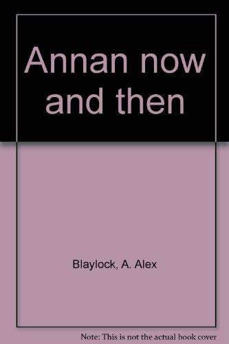 9781899316816: Annan now and then