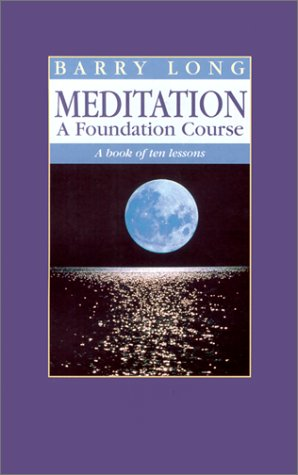 9781899324002: Meditation: A Foundation Course: A Book of Ten Lessons