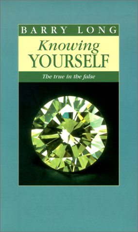 9781899324033: Knowing Yourself: The True in the False