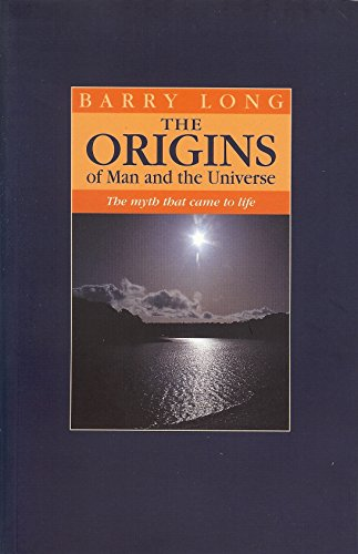 9781899324125: The Origins of Man and the Universe: The Myth That Came to Life