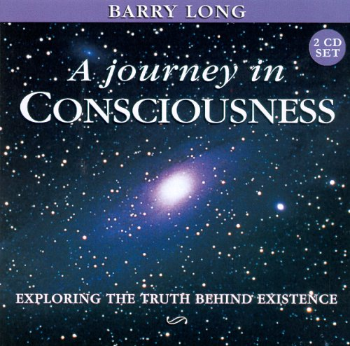 9781899324217: A Journey in Consciousness: Exploring the Truth Behind Existence