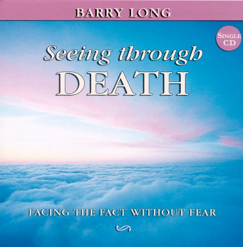 9781899324224: Seeing Through Death: Facing the Fact without the Fear (Myth of Life)