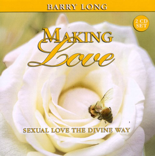 9781899324231: Making Love: Sexual Love the Divine Way, 2 Audio CD Set (Myth of Life Series)
