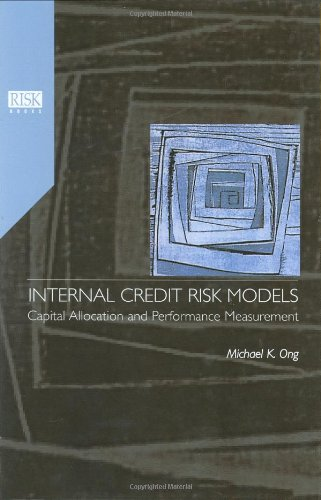 9781899332038: Internal Credit Risk Models: Capital Allocation and Performance Measurement