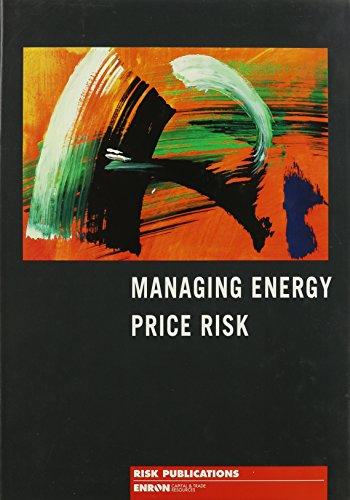 Managing Energy Price Risk: Pennwell Publishing Company