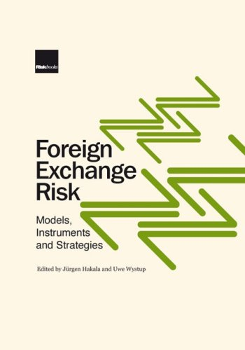 Foreign Exchange Risk: Models, Instruments and Strategies: Wystup, Uwe