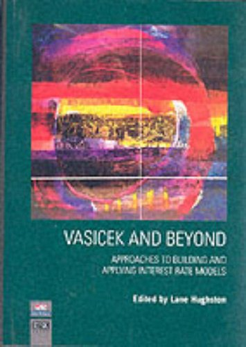 9781899332502: Vasicek and Beyond: Approaches to Building and Applying Interest Rate Models