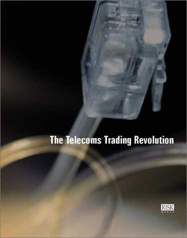 Telecoms Trading Revolution: Risk Books, BOOKS, RISK