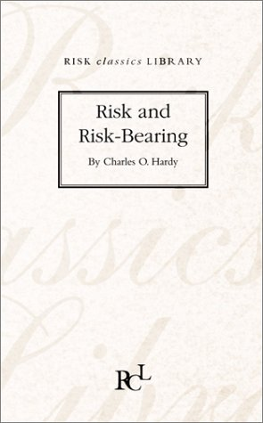 Risk and Risk-bearing (Hardback): Charles O. Hardy