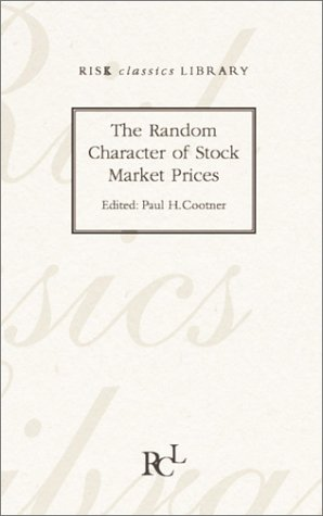 9781899332847: The Random Character of Stock Market Prices
