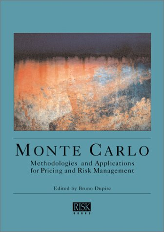 9781899332915: Monte Carlo: Methodologies and Applications for Pricing and Risk Management