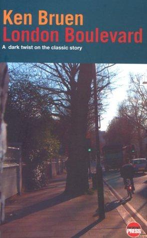 London Boulevard: A Dark Twist on the: Bruen, Ken