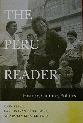 9781899365067: The Peru Reader: History, Culture, Politics