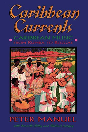 9781899365074: Caribbean Currents: Caribbean Music from Rumba to Reggae