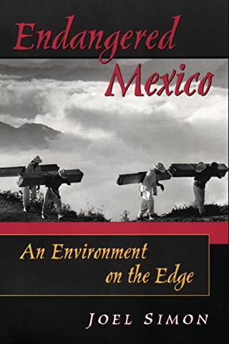 9781899365203: Endangered Mexico: An Environment on the Edge