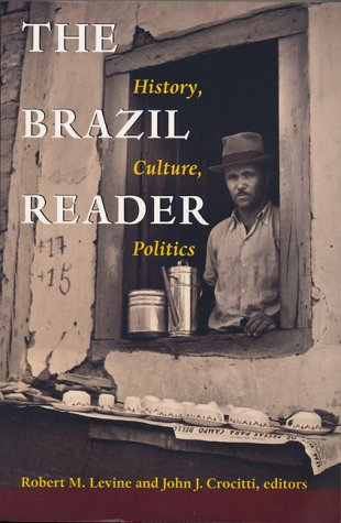 9781899365395: The Brazil Reader: History, Culture, Politics