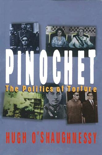 9781899365418: Pinochet: The Politics of Torture