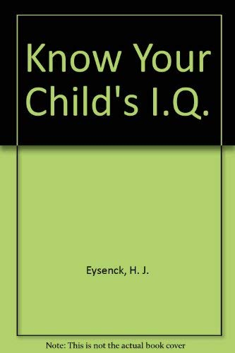 9781899368044: Know Your Child's I.Q.