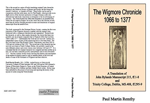 9781899376896: The Wigmore Chronicle 1066 to 1377: A Translation of John Rylands Manuscript 215, Ff.1-8 and Trinity College, Dublin, Ms.488, Ff.295-9