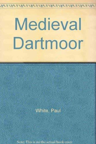 9781899383436: Medieval Dartmoor