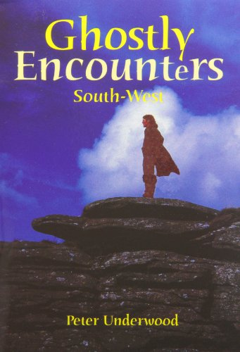9781899383498: Ghostly Encounters South-West