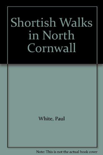 9781899383665: Shortish Walks in North Cornwall