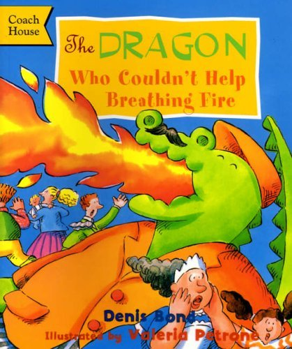 9781899392247: The Dragon Who Couldn't Help Breathing Fire