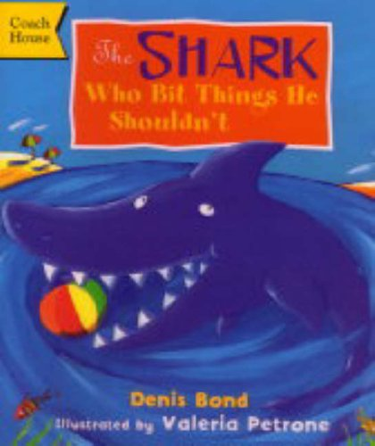 9781899392308: The Shark Who Bit Things He Shouldn't