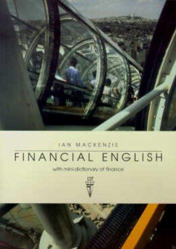 Financial English With Mini-Dictionary of Finance: Critical: Ian MacKenzie