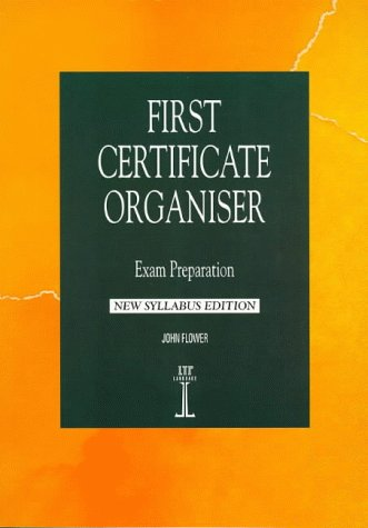 9781899396252: First Certificate Organiser: Exam Preparation, New Syllabus Edition (Language Teaching Publications)