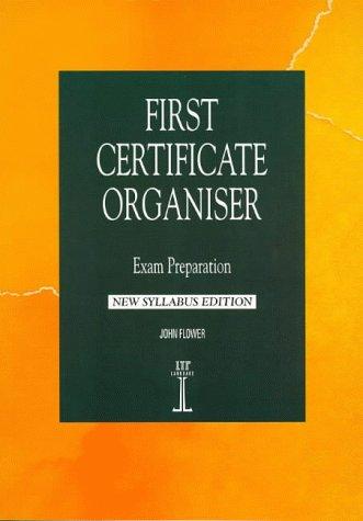 9781899396252: First Certificate Organiser: Exam Preparation, New Syllabus Edition (Language Teaching Publications)