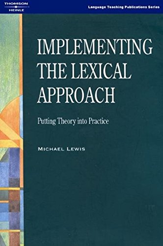 9781899396603: Implementing the Lexical Approach: Putting Theory into Practice