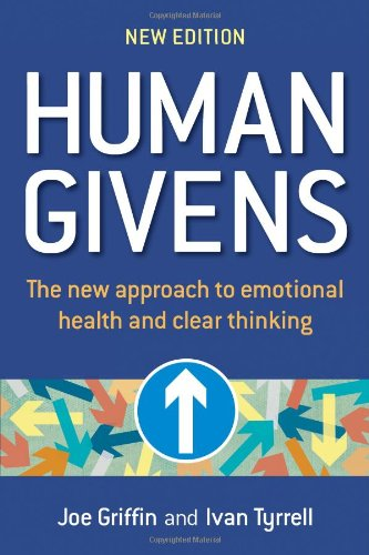 9781899398317: Human Givens: A New Approach to Emotional Health and Clear Thinking
