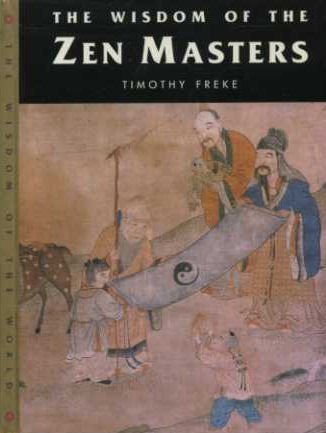 9781899434039: Wisdom of Zen Masters (Wisdom of the World)