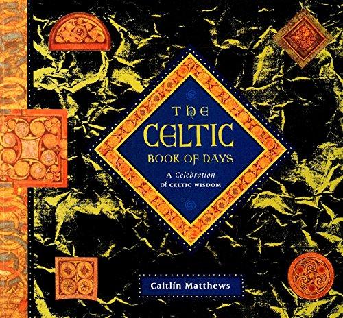 9781899434268: The Celtic Book of Days: A celebration of Celtic wisdom